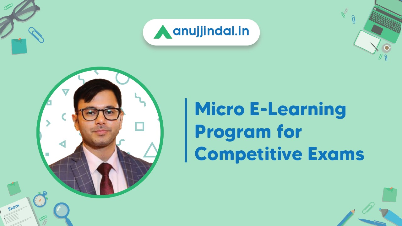 Anujjindal.in Platform Introduces Micro E-learning Program for Competitive Exams